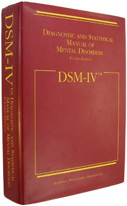 Dsm IV: Diagnostic and Statistical Manual of Mental Disorders, American Psychiatric Association