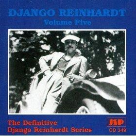 Django Reinhardt Volume 5: The Definitive Django Reinhardt Series [JSP CD 349] UK IMPORT