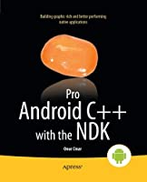Pro Android C++ with the NDK Front Cover