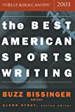 The Best American Sports Writing 2003 (The Best American Series)