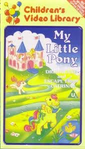 My Little Pony - In Dreamland and Escape from Catrina[VHS]