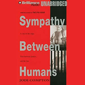 Sympathy Between Humans | [Jodi Compton]