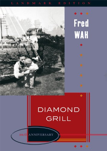 [Diamond Grill (Landmark Edition)] [Author: Wah, Fred] [September, 2006]