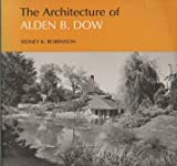 Architecture of Alden B. Dow