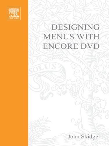 Designing Menus with Encore DVD (DV Expert Series)