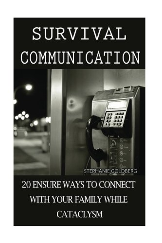 survival-communication-20-ensure-ways-to-connect-with-your-family-while-cataclysm-preppers-guide-sur