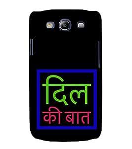 Dilli Ki Baat 3D Hard Polycarbonate Designer Back Case Cover for Samsung Galaxy S3 :: Samsung Galaxy S3 i9300
