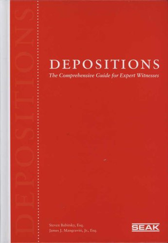 Depositions: The Comprehensive Guide for Expert Witnesses