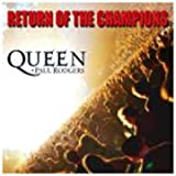 "Return of the Champions-Livevon ""Queen"""