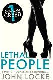 Lethal People: a Donovan Creed Novel (Volume 1)
