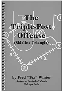 The Triple Post Offense Book by Tex Winter
