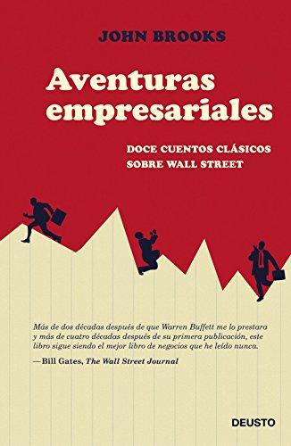 Aventuras empresariales: Doce cuentos clásicos sobre Wall Street