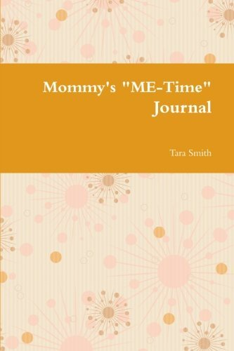 mommys-me-time-journal-by-tara-smith-2013-11-13