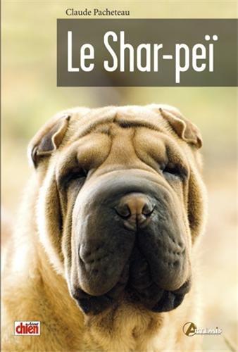 LIVRE - Le Shar-peï de Claude Pacheteau et Georges Pernot 41bQNhHfybL._