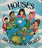 img - for Houses Around Our World (Little Learners' Library) book / textbook / text book