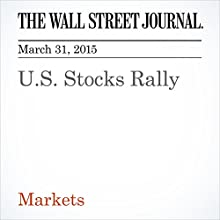 U.S. Stocks Rally (       UNABRIDGED) by Dan Strumpf Narrated by Ken Borgers