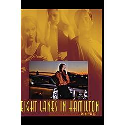 Eight Lanes In Hamilton