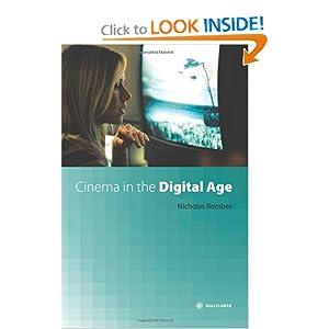 Cinema in the Digital Age Nicholas Rombes