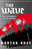 Rhue Morton The Wave: The Classroom is out of Control