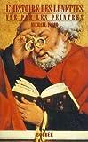 echange, troc Michael Pasco - L'histoire des lunettes vue par les peintres