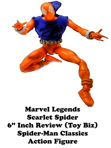 "Marvel Legends SCARLET SPIDER 6"" inch Review (Toy Biz) Spider-Man Classics action figure line"