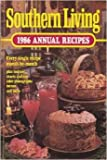 img - for Southern Living 1986 Annual Recipes book / textbook / text book