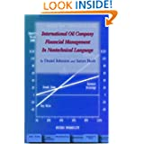 Post image for International Oil Company Financial Management in Nontechical Language (Pennwell Nontechnical Series)