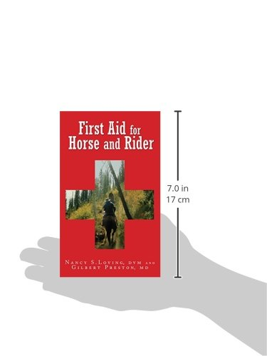 First Aid for Horse and Rider: Emergency Care For The Stable And Trail first aid for horse and rider emergency care for the stable and trail