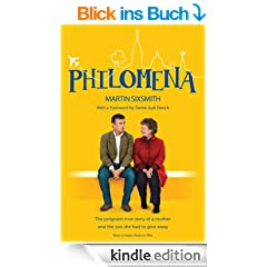 Philomena: The True Story of the Film (Film Tie-in Edition): The True Story of a Mother and the Son She Had to Give Away