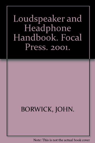 Loudspeaker And Headphone Handbook. Focal Press. 2001.