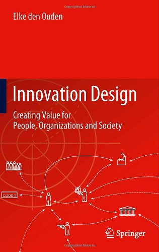 Innovation Design: Creating Value for People, Organizations and Society