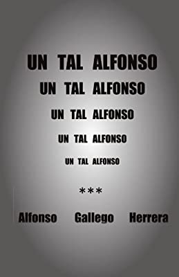 Un tal Alfonso (Spanish Edition)