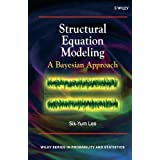 Structural Equation Modeling: A Bayesian Approach ~ Sik-Yum Lee
