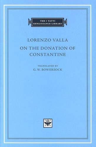 On the Donation of Constantine (I Tatti Renaissance Library), Lorenzo Valla