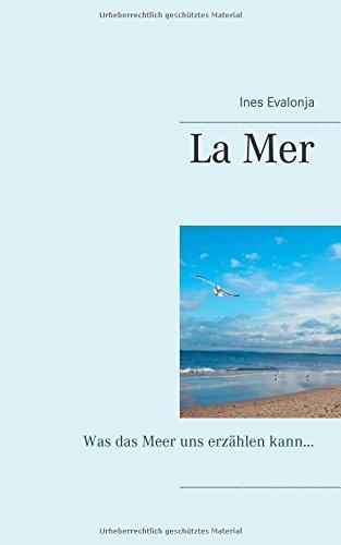 Buchcover: La Mer: Was das Meer uns erzählen kann ... (Von der Natur abgelauscht)