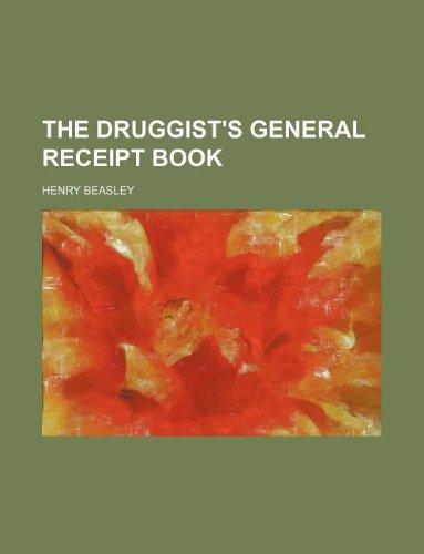 The druggist's general receipt book