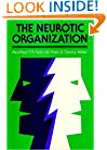 The Neurotic Organization: Diagnosing and Changing Counterproductive Styles of Management