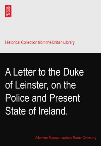 A Letter to the Duke of Leinster, on the Police