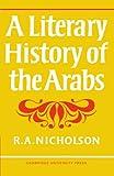 A Literary History of the Arabs (0521095727) by Nicholson, Reynold A.
