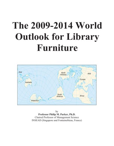 The 2009-2014 World Outlook for Library Furniture