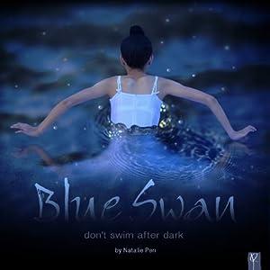 Blue Swan | [Natalie Pen]