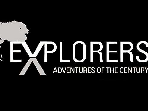 Explorers: Adventures of the Century