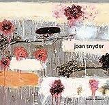 Joan Snyder. (0810992183) by Herrera, Hayden