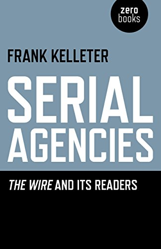 Serial Agencies: The Wire and Its Readers, by Frank Kelleter