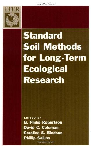 Standard Soil Methods For Long-Term Ecological Research (Long-Term Ecological Research Network Series)