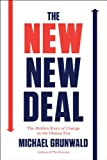 img - for The New New Deal: The Hidden Story of Change in the Obama Era book / textbook / text book