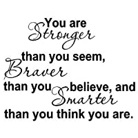You Are Stronger Than You Seem, Braver Than You Believe, And Smarter Than You Think from Wheeler3Designs