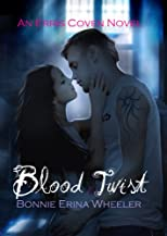 Blood Twist (The Erris Coven Series)