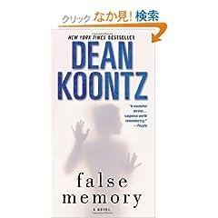 False Memory: A Novel