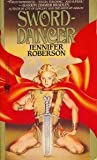 Sword-dancer (Tiger and Del) (0886771528) by Roberson, Jennifer